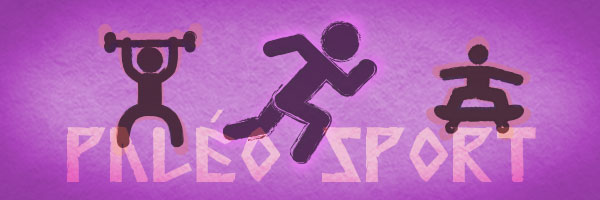 Le sport paléo : les 3 règles de base